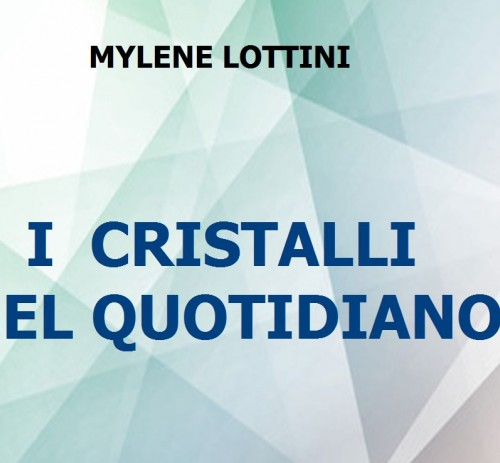 I Cristalli nel quotidiano