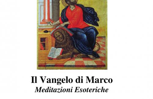 Il Vangelo di Marco - Meditazioni Esoteriche