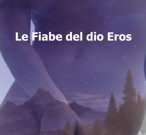 Le Fiabe del dio Eros
