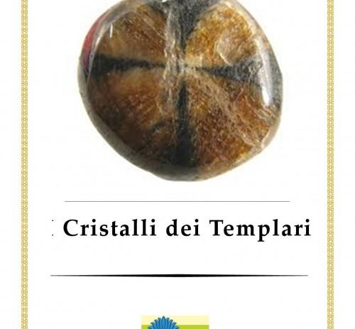 Cristalli dei Templari