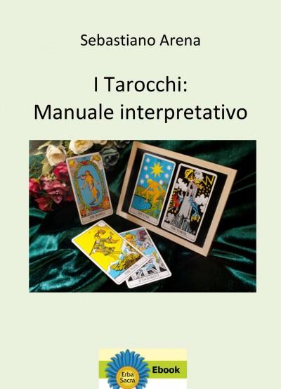 I Tarocchi: Manuale interpretativo