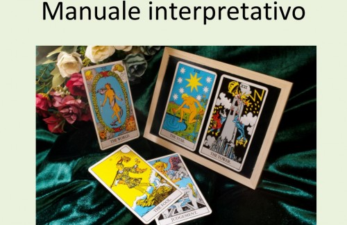 I Tarocchi: Manuale interpretativo